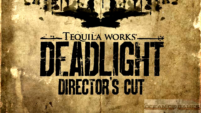 Deadlight Directors Cut Free Download